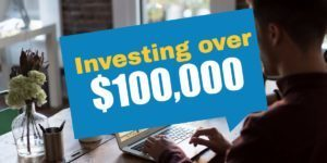 Investing over $100,000